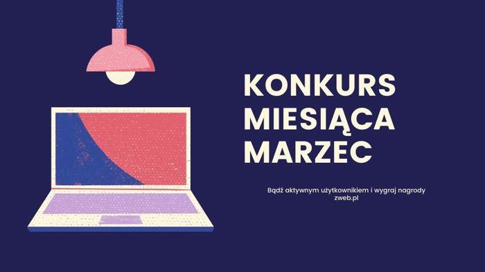Konkurs miesiąca – Marzec. Dodaj WEBa i wygraj 50 PLN